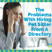 Problems with hiring a dog walker from a diretory