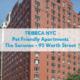 Tribeca NYC Pet Friendly Apartments Saranac 95 Worth Street